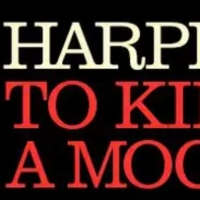 TO KILL A MOCKINGBIRD at The Kennedy Center to be Rescheduled