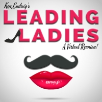 Millbrook Presents Ken Ludwig's LEADING LADIES, A Virtual Reunion Photo