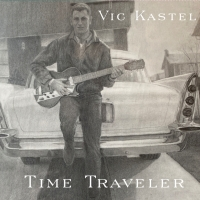Vic Kastel Releases His First Album 'Time Traveler' Photo