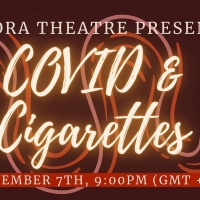 Aurora Theatre Presents COVID & CIGARETTES: A Collection Of Virtual 10-Minute Plays Photo