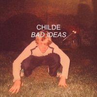 Childe Releases Debut Single 'Bad Ideas' Photo