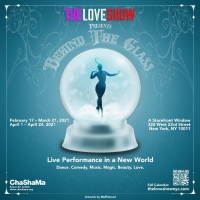The Love Show Extends BEYOND THE GLASS Through April 24 Photo