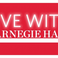 LIVE WITH CARNEGIE HALL Connects World-Class Artists With Audiences Everywhere Photo