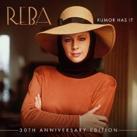 Reba McEntire's 30th Anniversary Edition of 'Rumor Has It' Out Now Photo