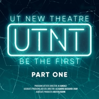 Texas Theatre and Dance Presents UTNT (UT NEW THEATRE), Part One Photo