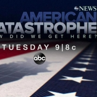 ABC News to Present 'American Catastrophe: How Did We Get Here?' Photo
