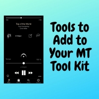 BWW Blog: Tools to Add to the MT Tool Kit Photo