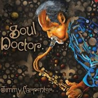 BWW Interview: Jimmy Carpenter Brings the Sax with SOUL DOCTOR Photo