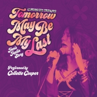 TOMORROW MAY BE MY LAST: THE JANIS JOPLIN STORY to be Presented at Golden Goose Theat Photo