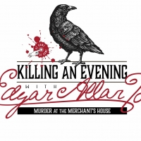 KILLING AN EVENING WITH EDGAR ALLAN POE Returns to Merchant's House Museum This Fall Photo