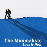 VIDEO: Watch the Trailer for THE MINIMALISTS: LESS IS NOW Photo