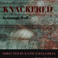 Anseo|anois Theatre Presents New Play KNACKERED Photo