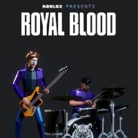 Royal Blood to Perform at 2021 BLOXY AWARDS Photo