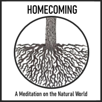 BWW Review: HOMECOMING: A MEDITATION ON THE NATURAL WORLD from TurnKey Theatre Photo