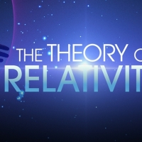 THE THEORY OF RELATIVITY Holds Top Spot in MTI's Trending Shows Photo
