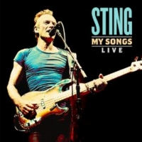 Sting to Release MY SONGS: SPECIAL EDITION and MY SONGS: LIVE Photo