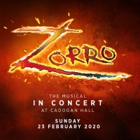 ZORRO: THE MUSICAL Will Have a One Night Only Concert at Cadogan Hall Photo
