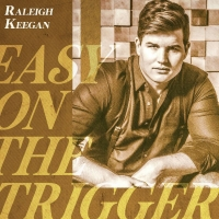 Raleigh Keegan Releases Brand-New Track 'Easy On The Trigger' Photo