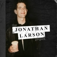 THE JONATHAN LARSON PROJECT CD and Limited Edition Book Available Now