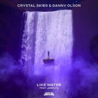 Danny Olson & Crystal Skies Debut 'Like Water' Photo