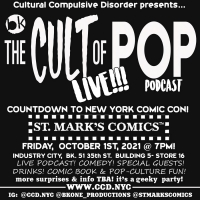 THE CULT OF POP: LIVE! to be Presented at St. Marks Comics Photo