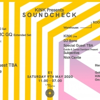 KiNK Presents Soundcheck at E1 on May 9