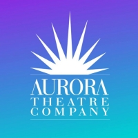 Aurora Theatre Company Announces 2021/2022 Season Featuring 3 World Premieres & More Photo