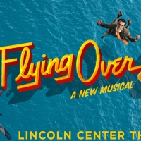 Lincoln Center Theater Shifts Opening Night for FLYING OVER SUNSET Photo