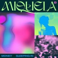 Miquela Shares New Songs MONEY and SLEEPING IN