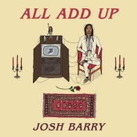 Josh Barry Releases Soulful New Single 'All Add Up' Photo