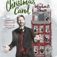 A CHRISTMAS CAROLl At The Merchant's House Returns For A 7th Year! Photo