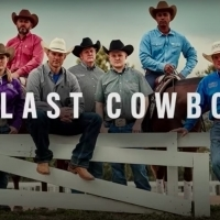 Paramount Network to Premiere New Unscripted Series THE LAST COWBOY