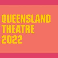 Queensland Theatre Announces 2022 Season Photo