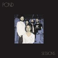 'Sessions' by POND Officially Out Nov. 8