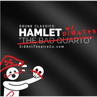 BWW Review: HAMLET WITH PIRATES is Drunk Classics at its booziest and best Photo