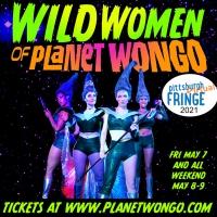 WILD WOMEN OF PLANET WONGO invades the Pittsburgh Fringe Festival Photo