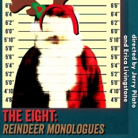 Point Loma Playhouse Stages THE EIGHT: REINDEER MONOLOGUES