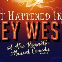 New Musical IT HAPPENED IN KEY WEST Will Get A Concept Recording In 2020