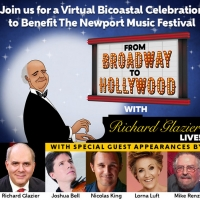 Tune in to FROM BROADWAY TO HOLLYWOOD - LIVE WITH RICHARD GLAZIER Benefiting the Newp Photo
