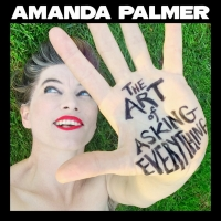 Amanda Palmer Announces New Podcast 'The Art of Asking Everything' Photo