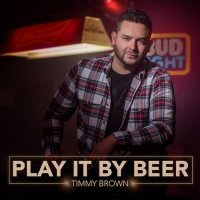 Timmy Brown Releases New Single 'Play It By Beer' Photo