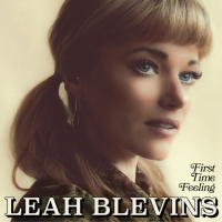 Country Singer Leah Blevins New Album 'First Time Feeling' Out Today Photo