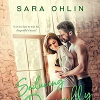 Sara Ohlin Releases New Contemporary Romance - SEDUCING THE DRAGONFLY