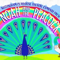 Nottingham Playhouse Launches New Live, At-Home Theatre For Families, NOAH AND THE PEACOCK