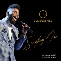 NBC SONGLAND Finalist Ollie Gabriel Debuts Timeless Love Song 'Something New,' New EP THE GOOD FIGHT