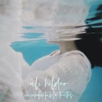 Ali Holder Releases New Album UNCOMFORTABLE TRUTHS Photo
