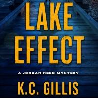 K.C. Gillis Releases New Mystery Thriller LAKE EFFECT Photo
