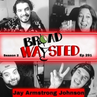 LISTEN: Jay Armstrong Johnson Launches Season 2 of BROADWAYSTED Photo
