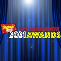 Submit Nominations For The 2021 BroadwayWorld Off-Broadway Awards Photo