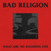 Bad Religion Release New Track 'What Are We Standing For' Photo